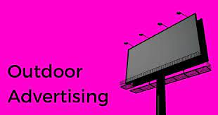 ADVERTISING OUTSIDE: THE UNDERSTATED BILLBOARD AND OTHER OUTDOOR AD AVENUES